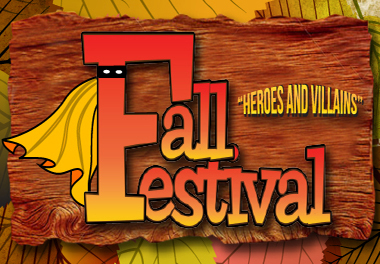 """Heroes and Villains"" 2015 Fall Festival Banner"