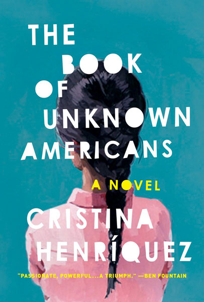 Book of Unknown Americans by Cristina Henriquez