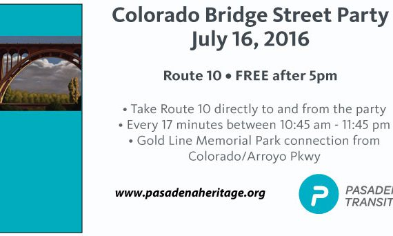 Pasadena Transit Route 10 Bridge Party 2016