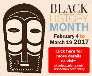 This is the logo image for the 2017 Black History Month in Pasadena