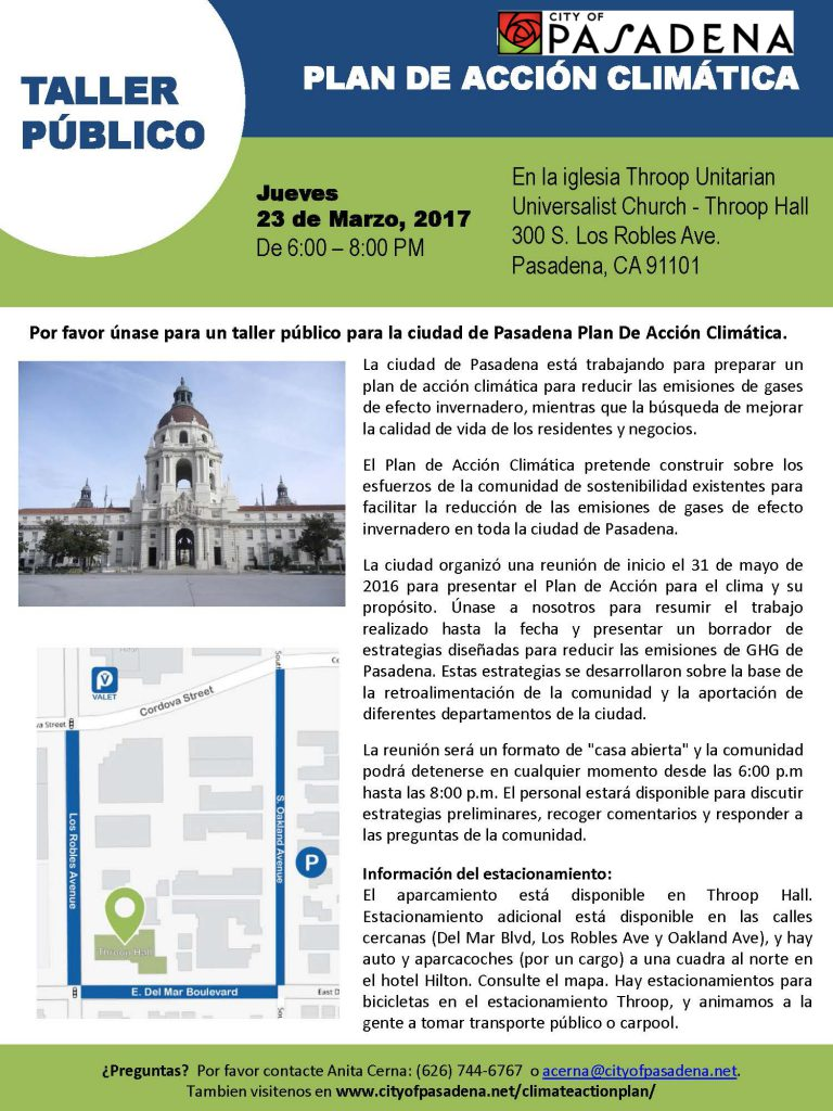 Announcement in Spanish from City on Climate Action Plan meeting 6 to 8 p.m., Thursday, March 23, 2017 at Throop Church, 300 S. Los Robles Avenue