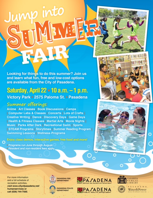 "Flyer announcing Pasadena's ""Summer Fair 2017"" event on Saturday, April 22, 2017 at Victory Park 2575 Paloma St., where you can find out about all of the free, or low-cost things to do this summer offered by the City of Pasadena."