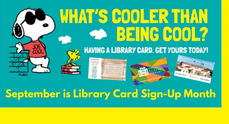 September is Library Card Sign-Up Month! Get yours today.