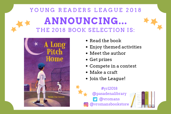 The 2018 Young Readers League selection is A Long Pitch Home by Natalie Dias Lorenzi.