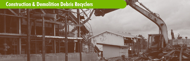 Construction and Demolition Debris Recyclers