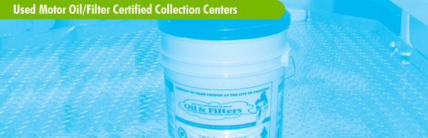 Used Motor Oil/Filter Certified Collection Centers