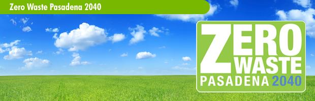 Zero Waste Pasadena 2040